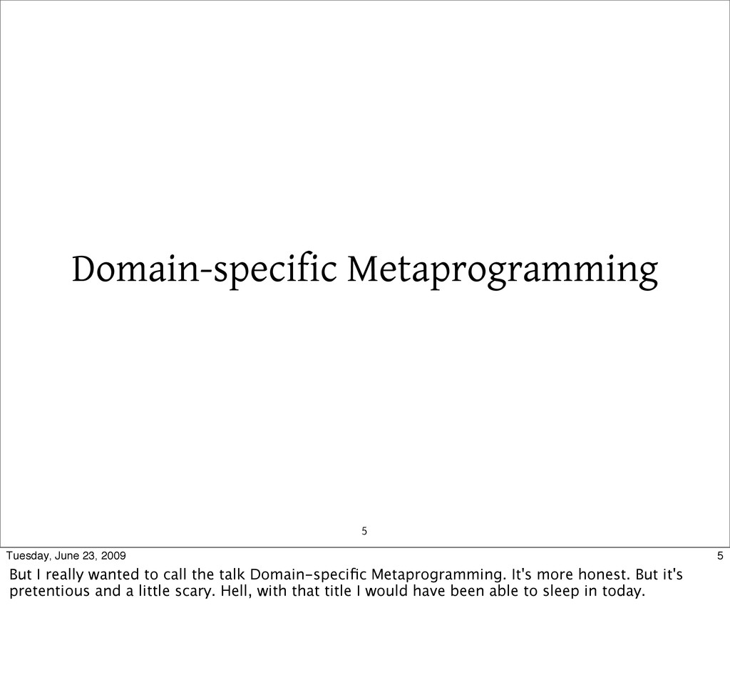 5 Domain-specific Metaprogramming 5 Tuesday, Ju...