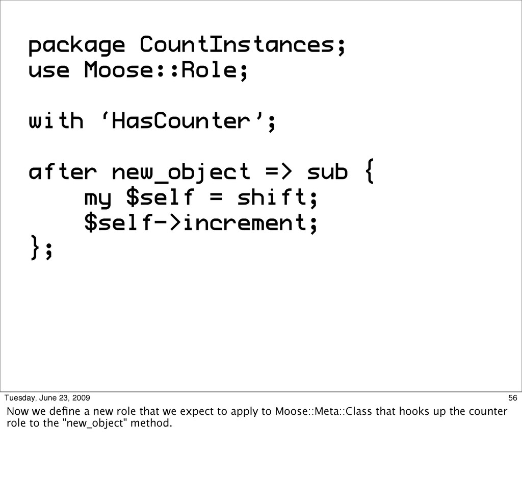 package CountInstances; use Moose::Role; with '...