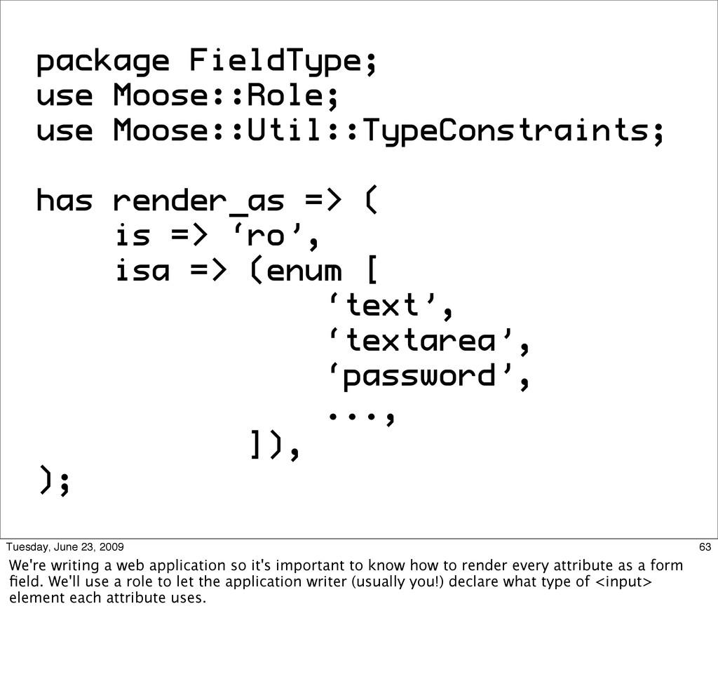 package FieldType; use Moose::Role; use Moose::...