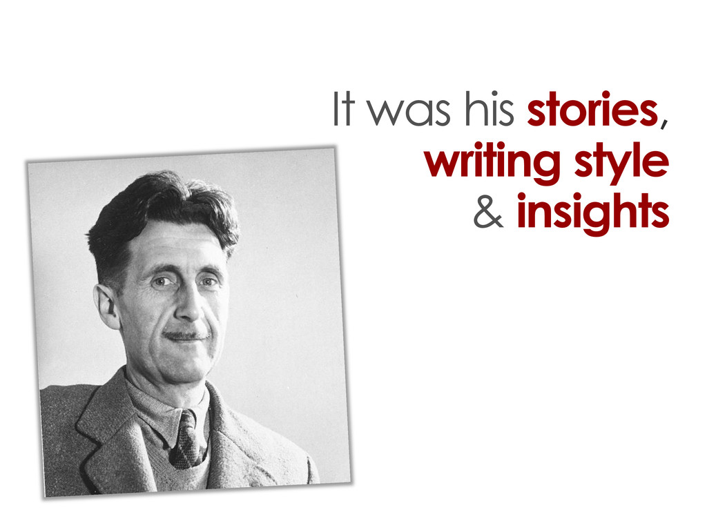 It was his stories, writing style & insights