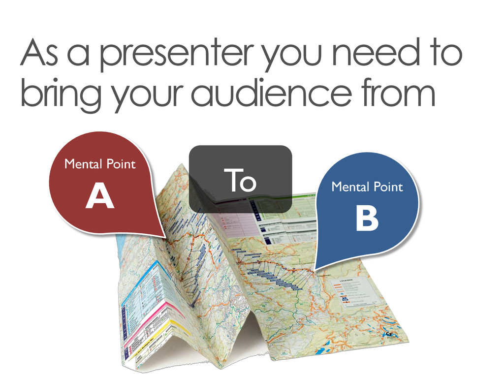 As a presenter you need to bring your audience ...
