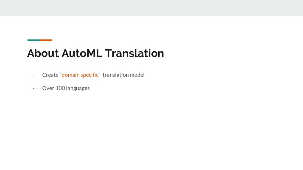 "About AutoML Translation - Create ""domain speci..."