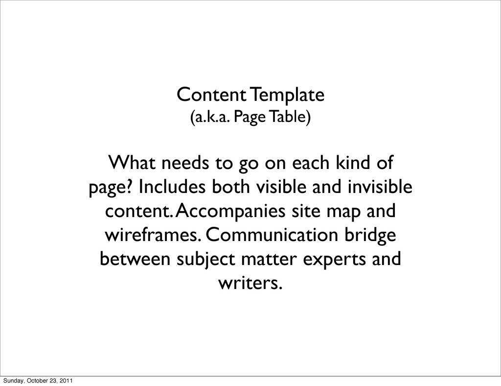 Content Template (a.k.a. Page Table) What needs...