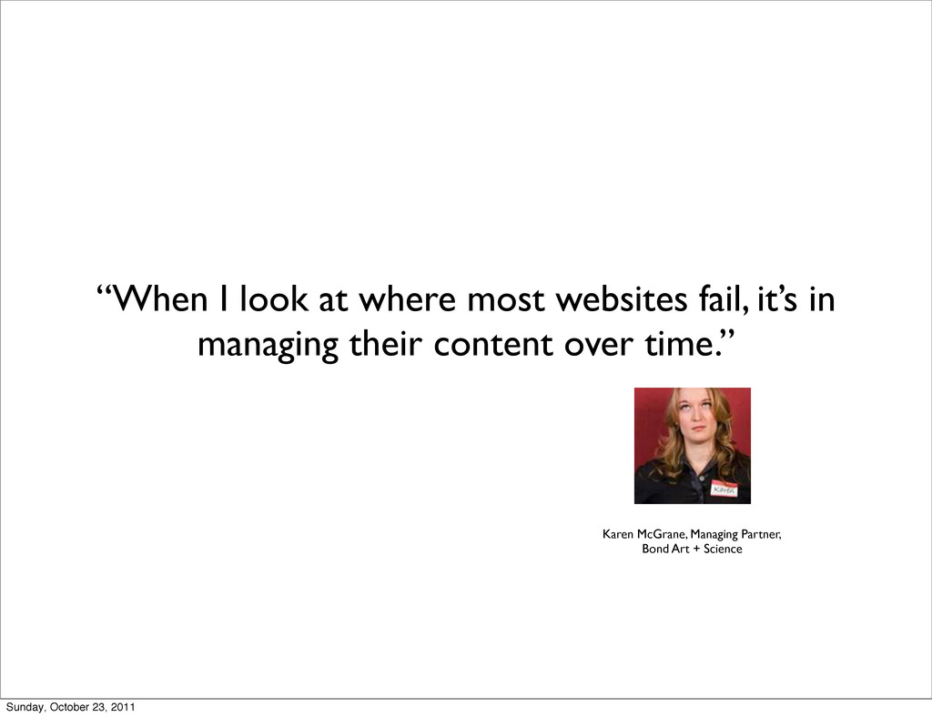 """When I look at where most websites fail, it's ..."