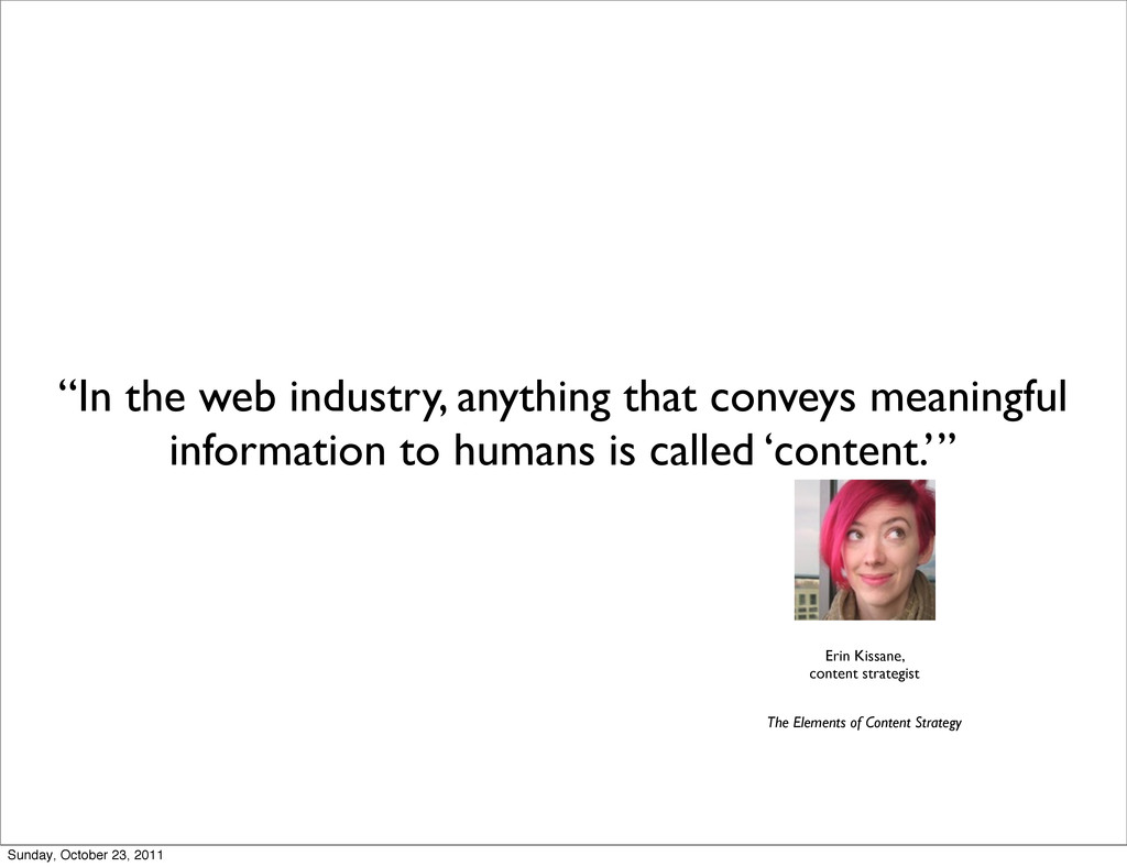 """In the web industry, anything that conveys mea..."