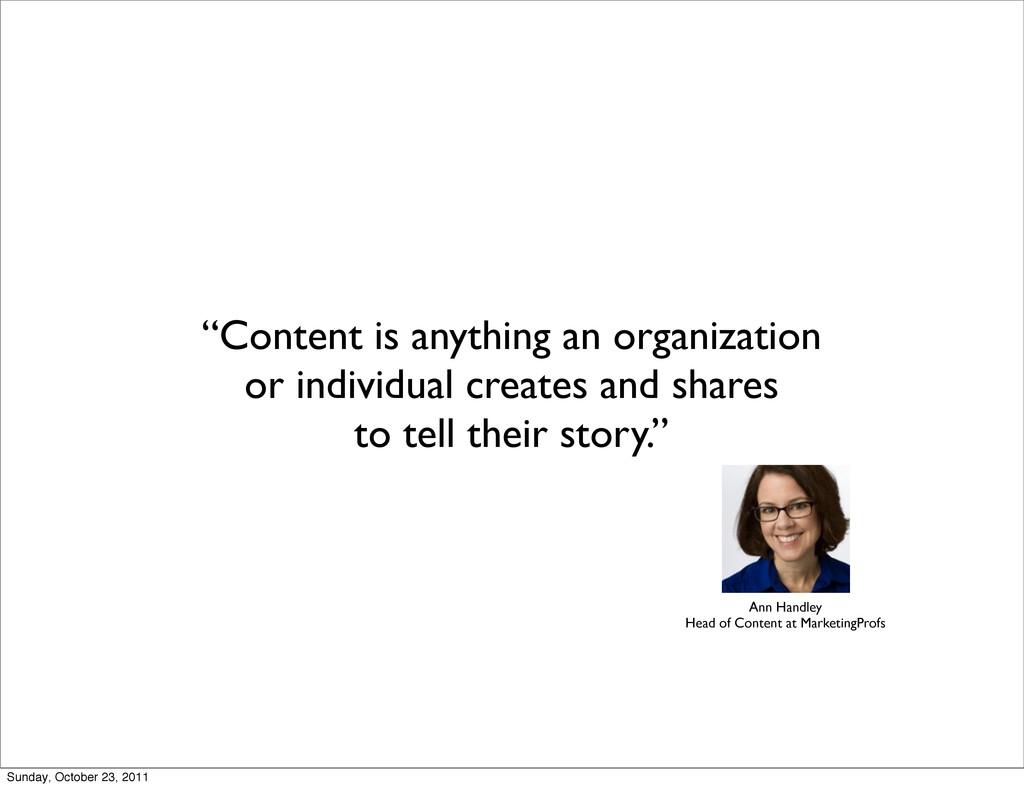 """Content is anything an organization or individ..."