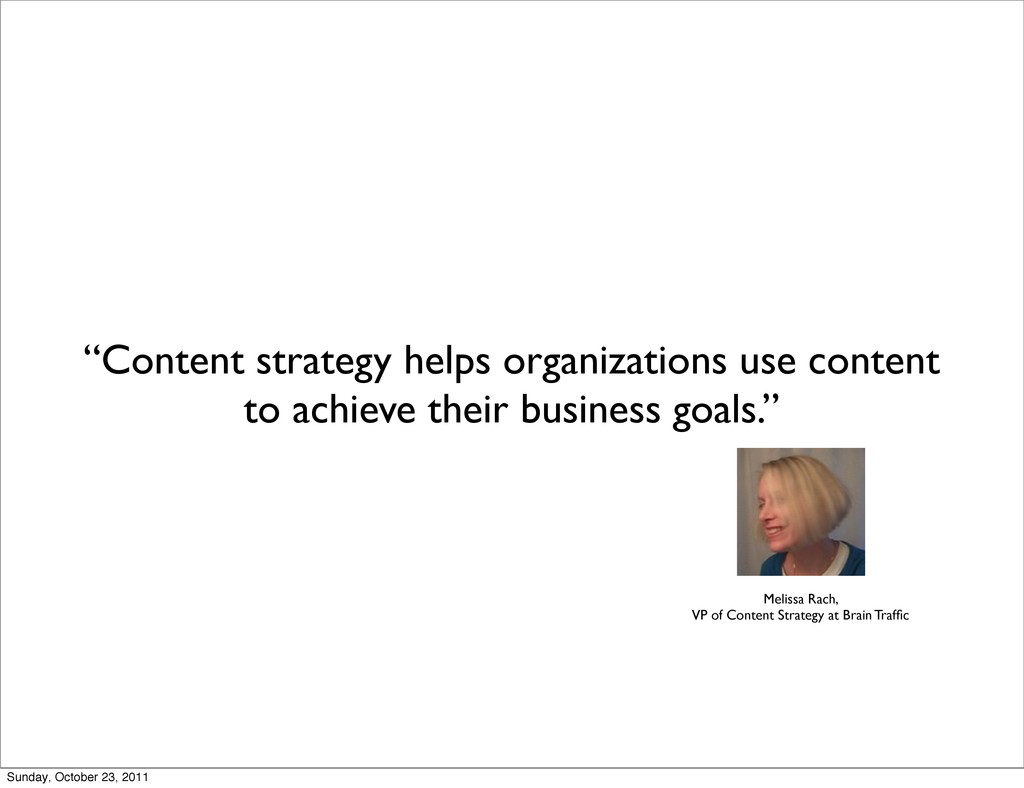 """Content strategy helps organizations use conte..."