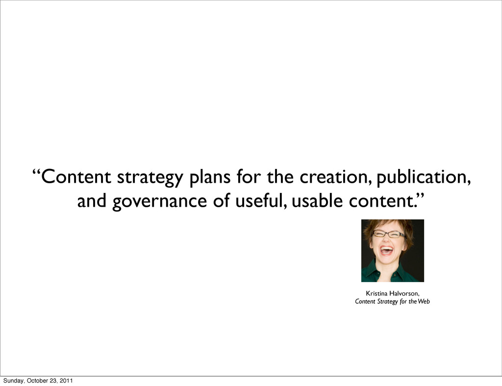 """Content strategy plans for the creation, publi..."