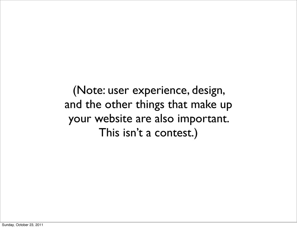 (Note: user experience, design, and the other t...