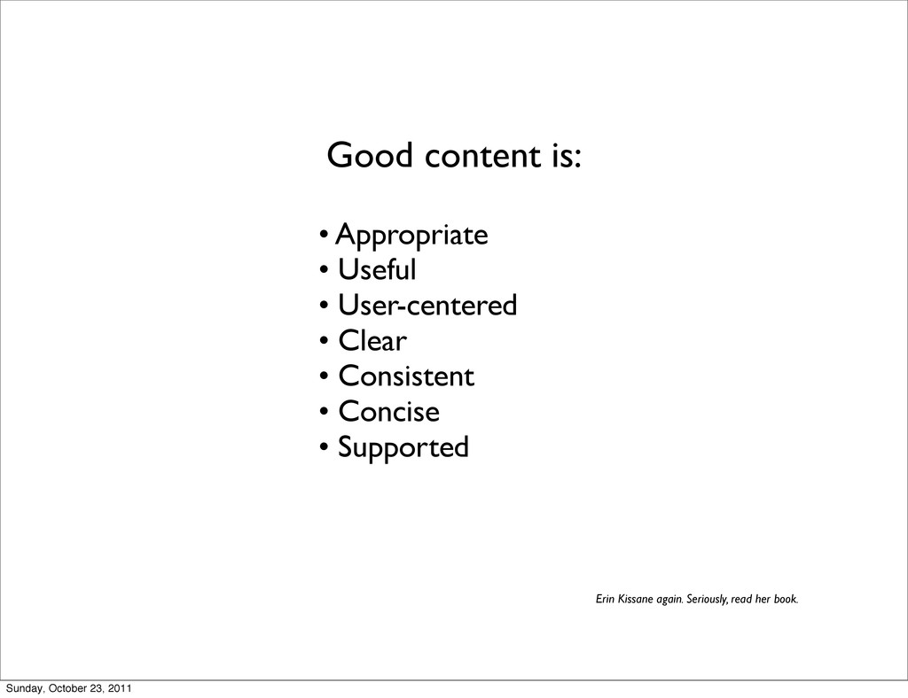 • Appropriate • Useful • User-centered • Clear ...