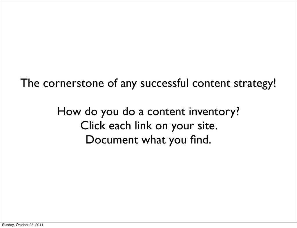 The cornerstone of any successful content strat...