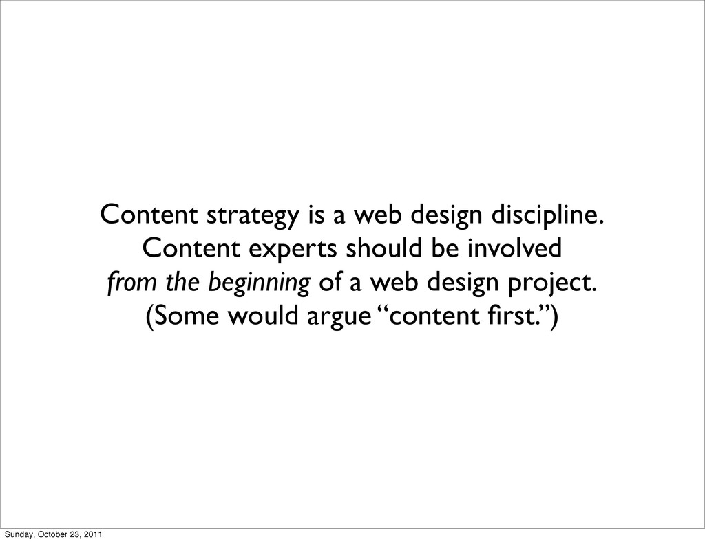 Content strategy is a web design discipline. Co...