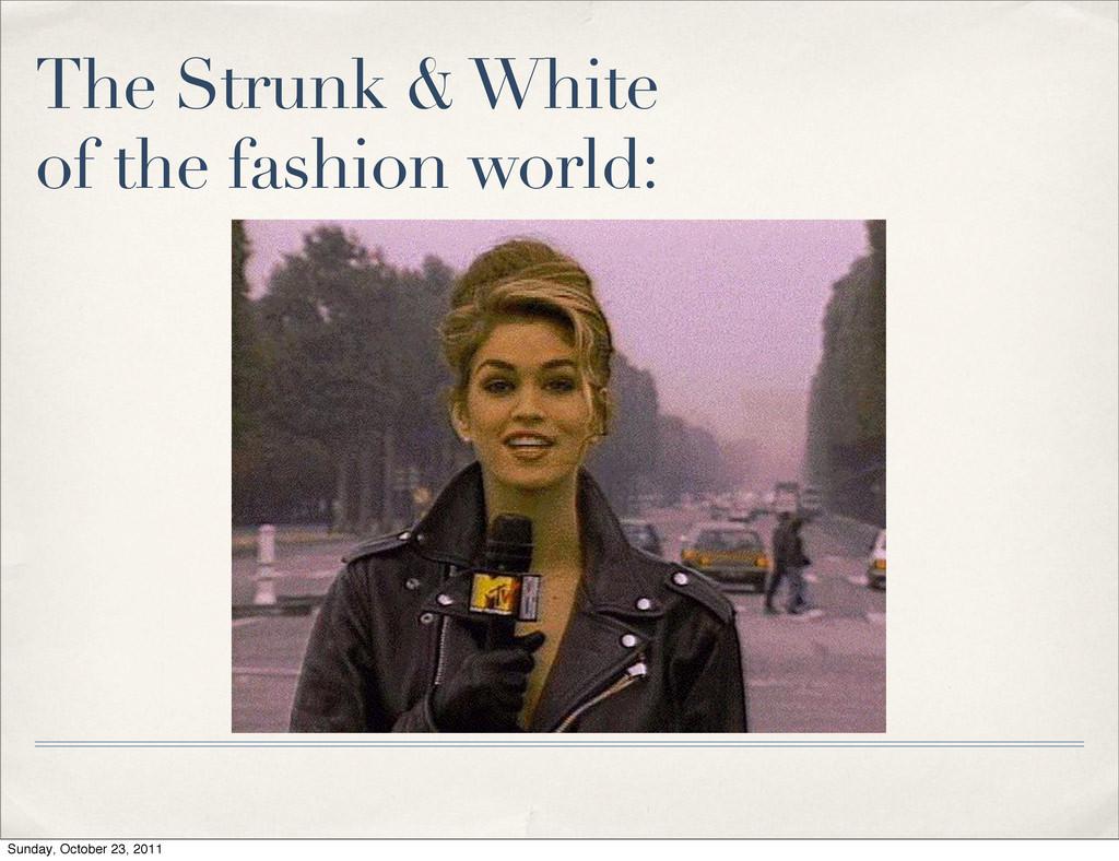 The Strunk & White of the fashion world: Sunday...