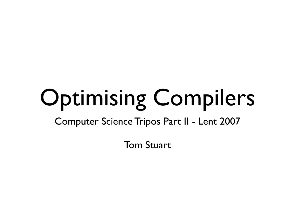 Optimising Compilers Computer Science Tripos Pa...
