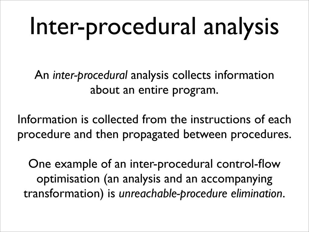 Inter-procedural analysis An inter-procedural a...