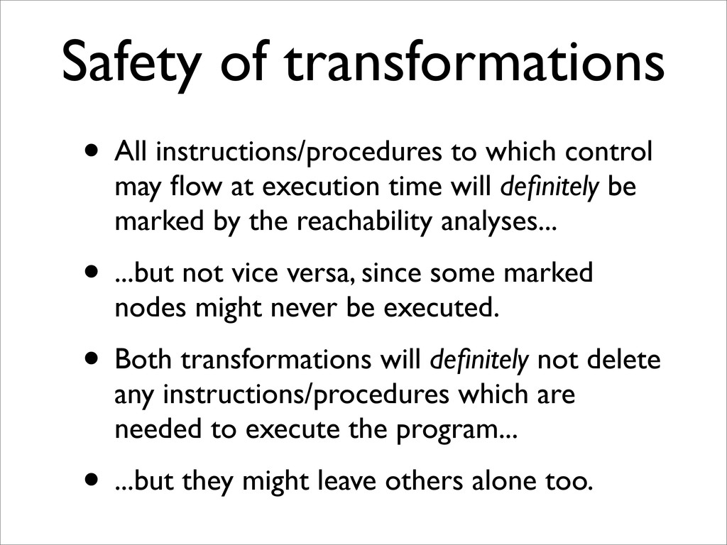 Safety of transformations • All instructions/pr...