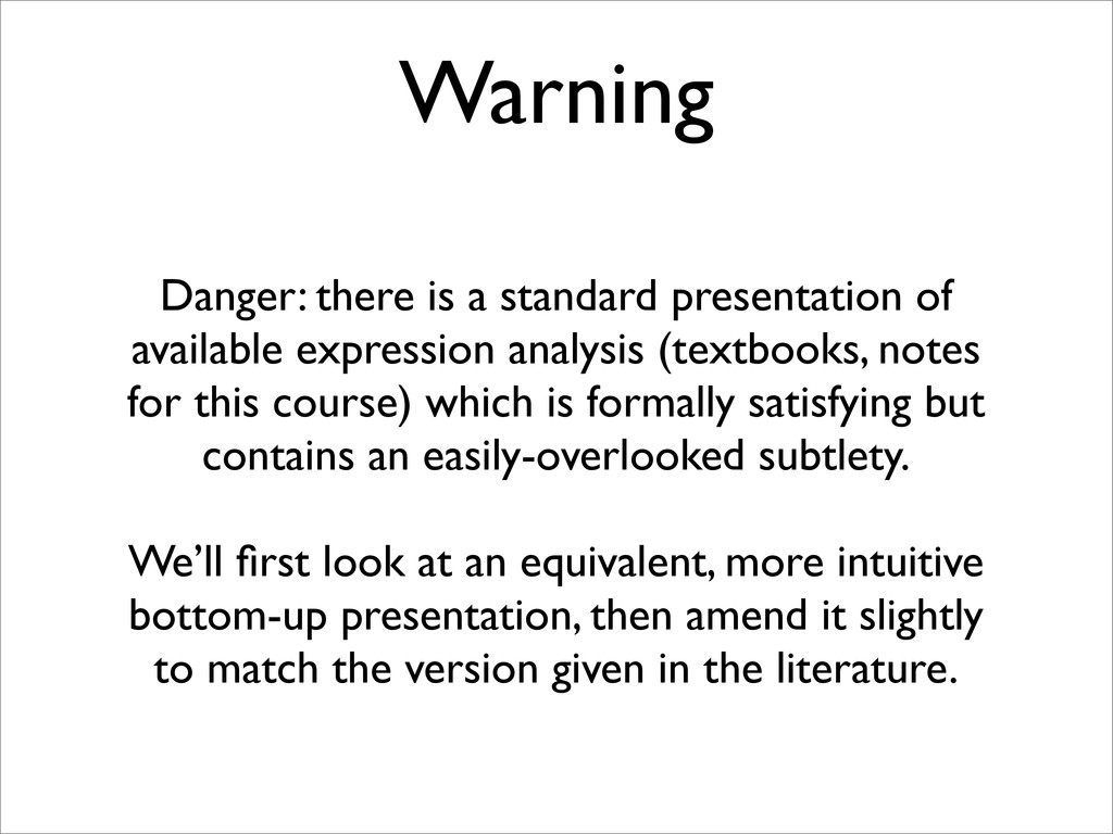 Warning Danger: there is a standard presentatio...