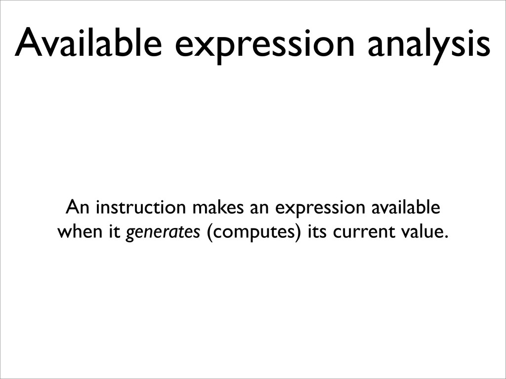 Available expression analysis An instruction ma...