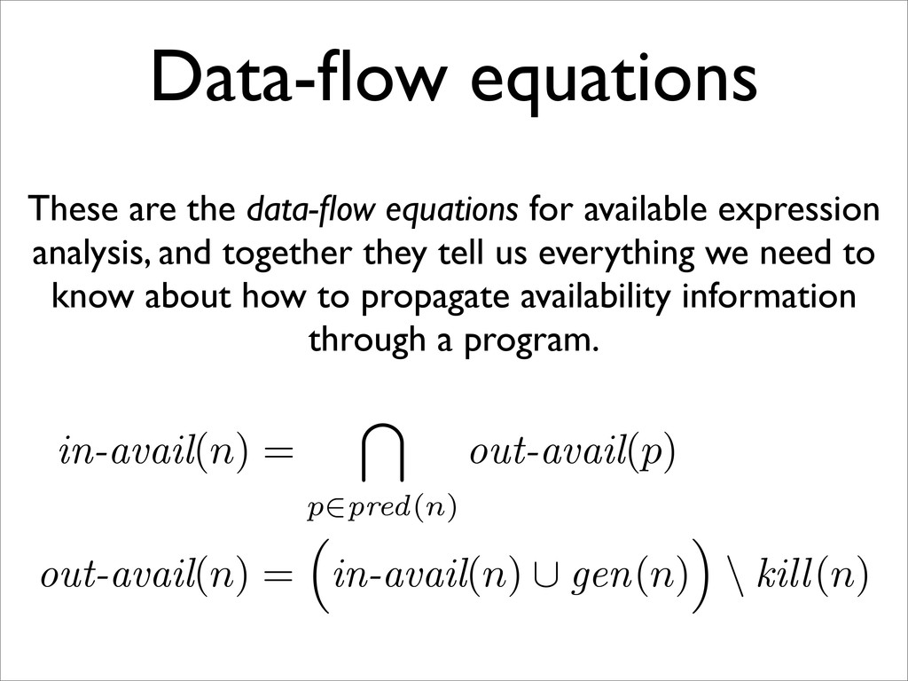 Data-flow equations These are the data-flow equat...