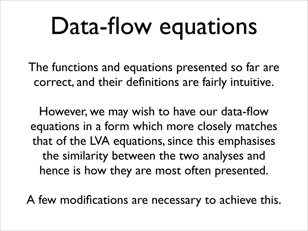 Data-flow equations The functions and equations ...