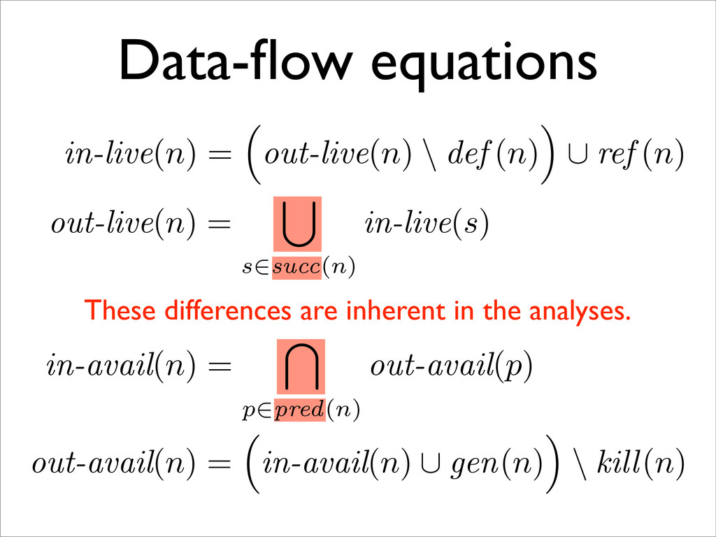 Data-flow equations out-live(n) = s∈succ(n) in-l...