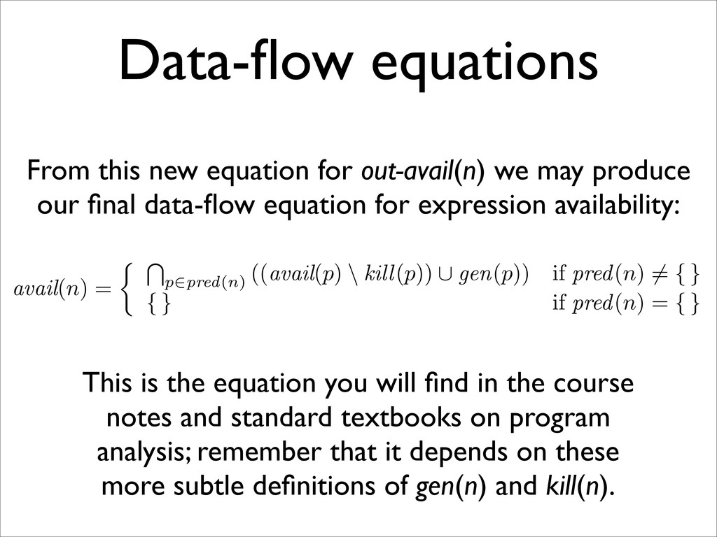 Data-flow equations From this new equation for o...