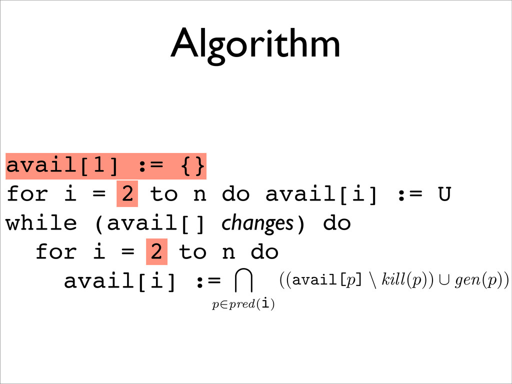 Algorithm avail[1] := {} for i = 2 to n do avai...