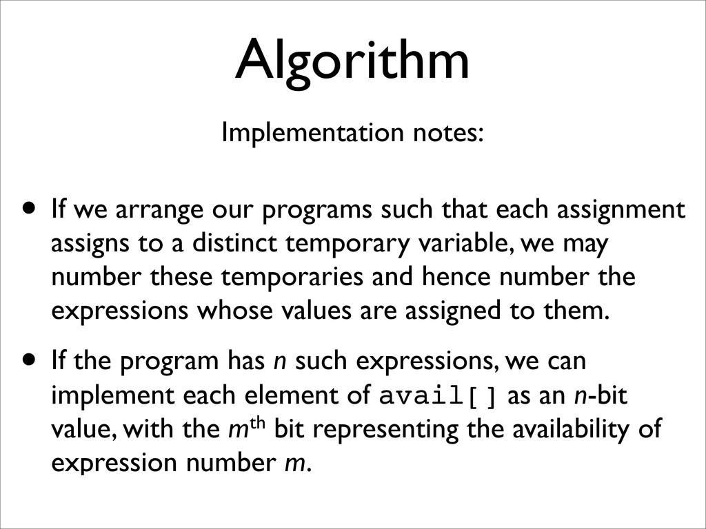 Algorithm • If we arrange our programs such tha...