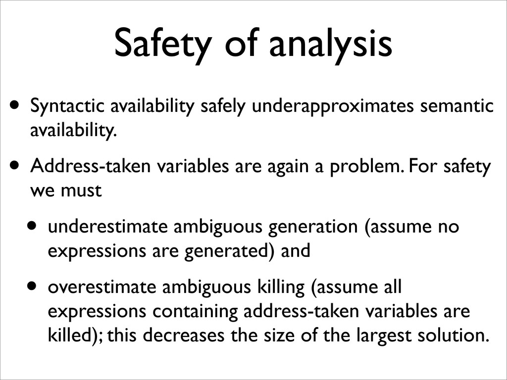 Safety of analysis • Syntactic availability saf...