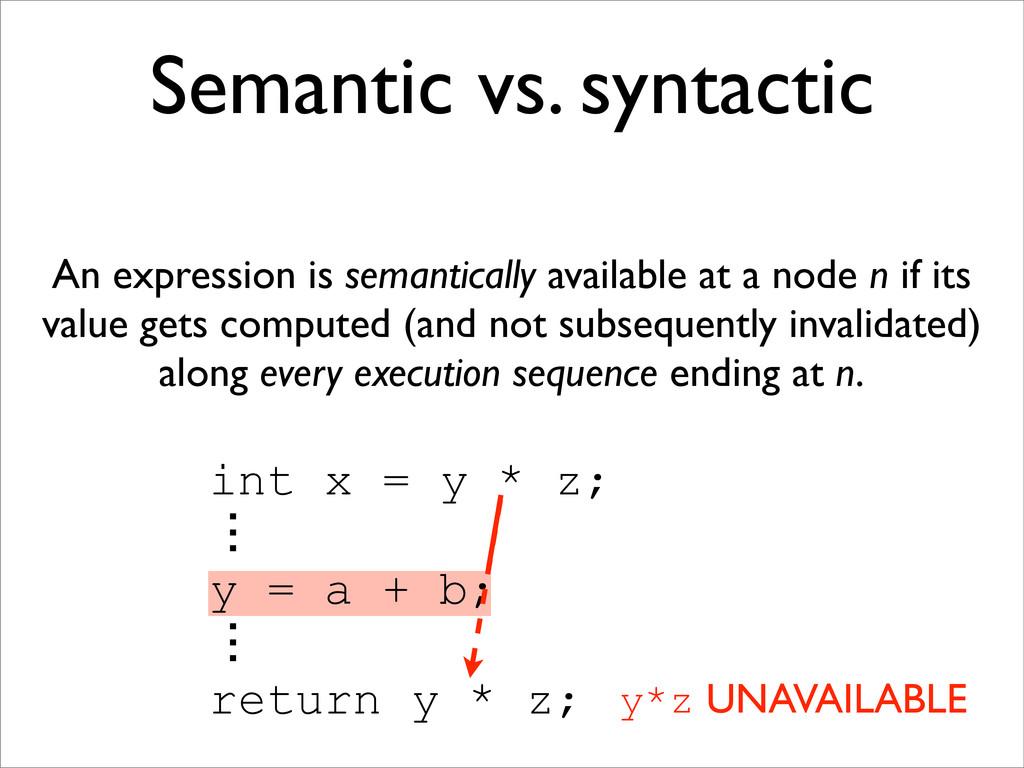 int x = y * z; ɗ y = a + b; ɗ return y * z; y*z...
