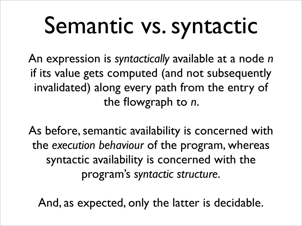 An expression is syntactically available at a n...