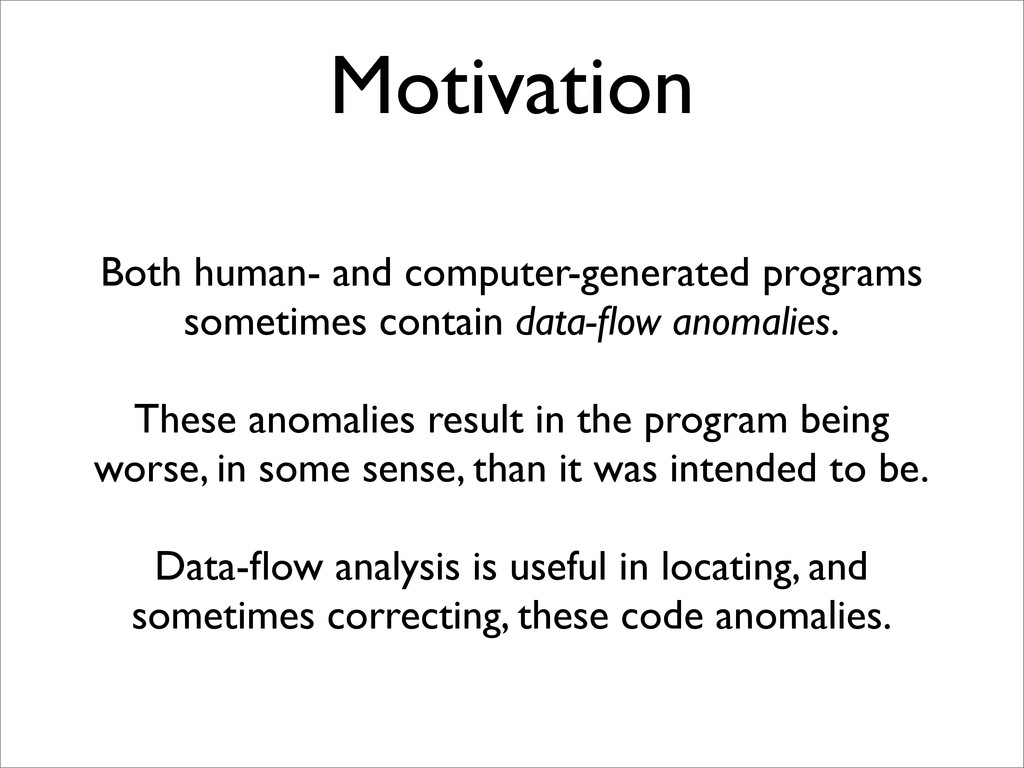 Motivation Both human- and computer-generated p...