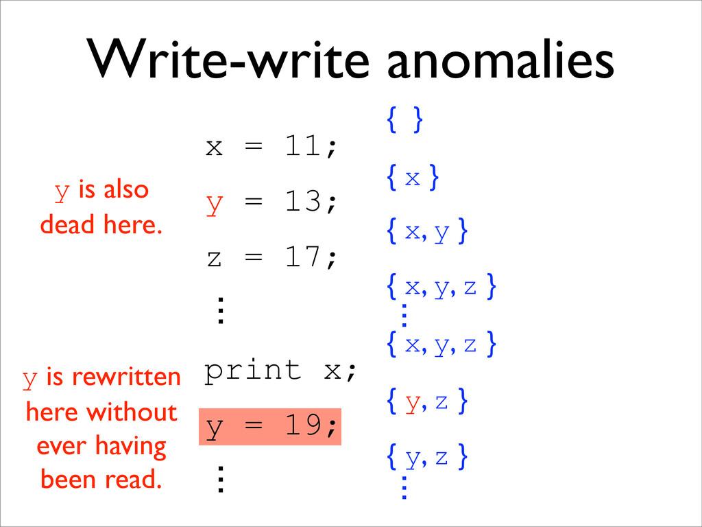 x = 11; y = 13; z = 17; ɗ print x; y = 19; ɗ { ...