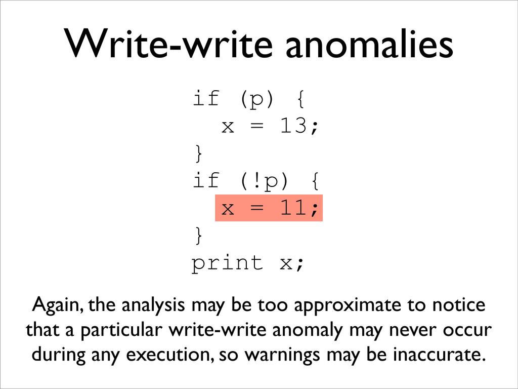 if (p) { x = 13; } if (!p) { x = 11; } print x;...