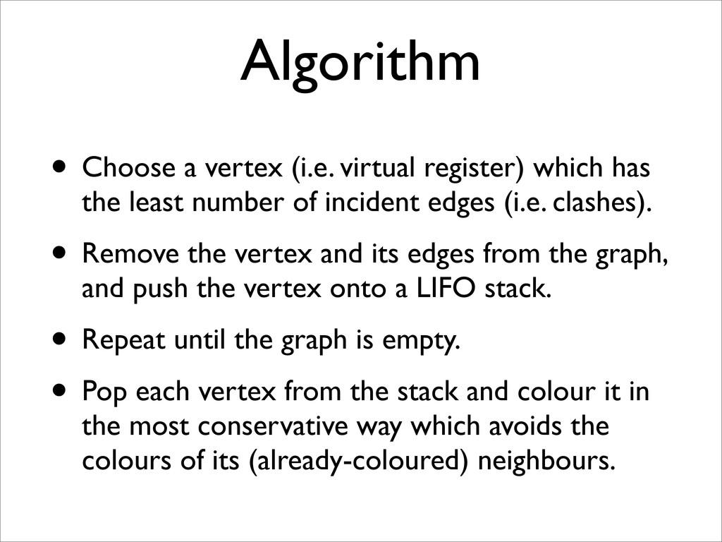 Algorithm • Choose a vertex (i.e. virtual regis...