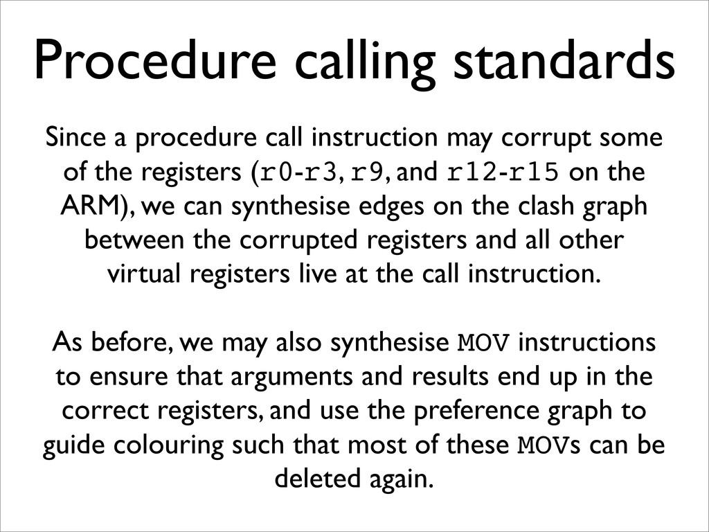 Procedure calling standards Since a procedure c...
