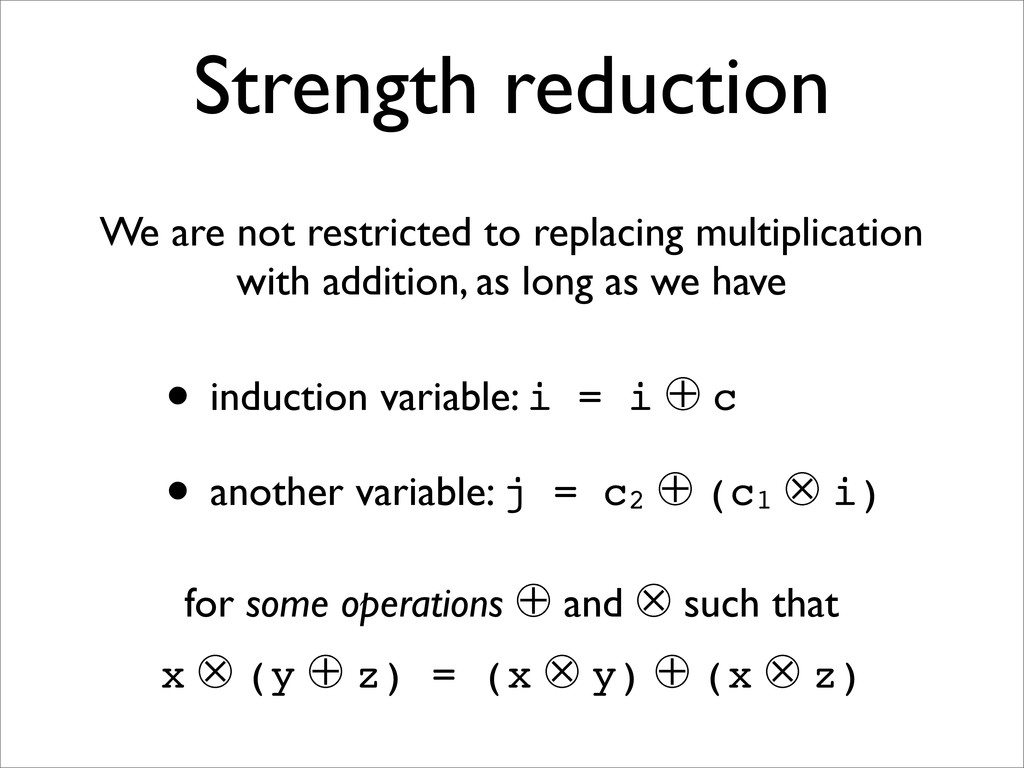 Strength reduction for some operations 㱾 and 㲀 ...