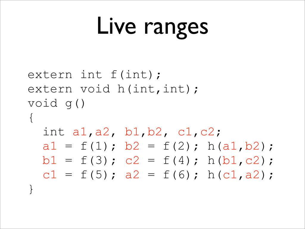 extern int f(int); extern void h(int,int); void...