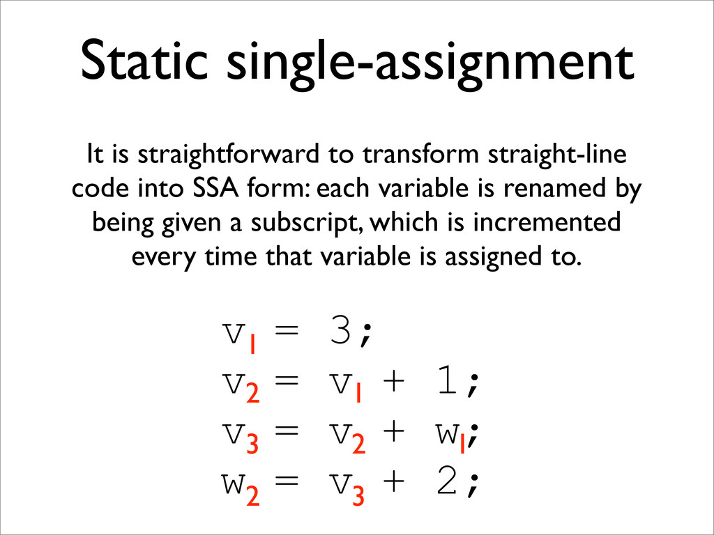 Static single-assignment It is straightforward ...