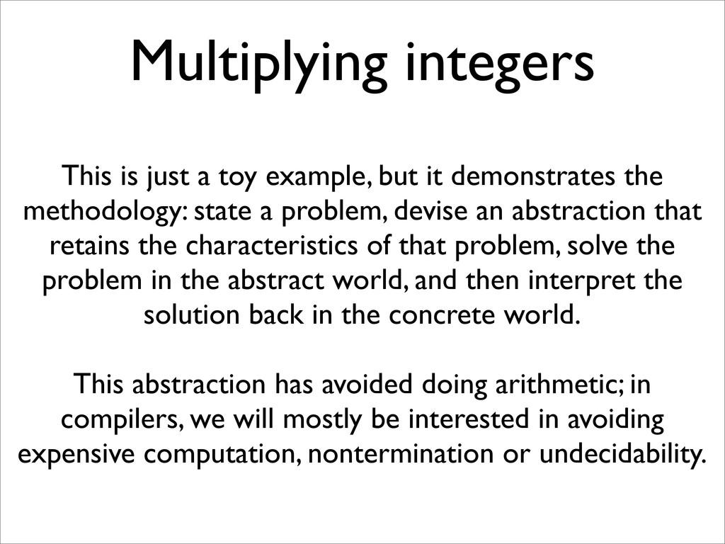 Multiplying integers This is just a toy example...