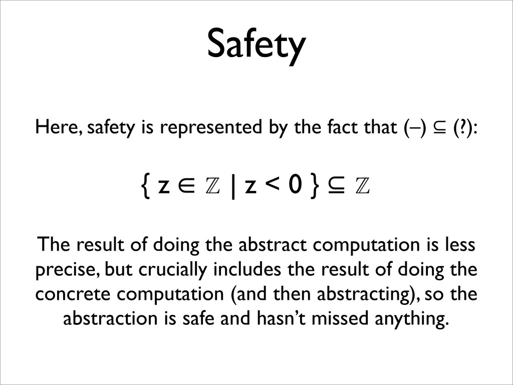 Safety Here, safety is represented by the fact ...