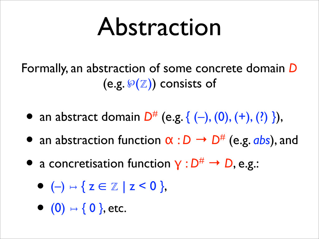 Abstraction Formally, an abstraction of some co...