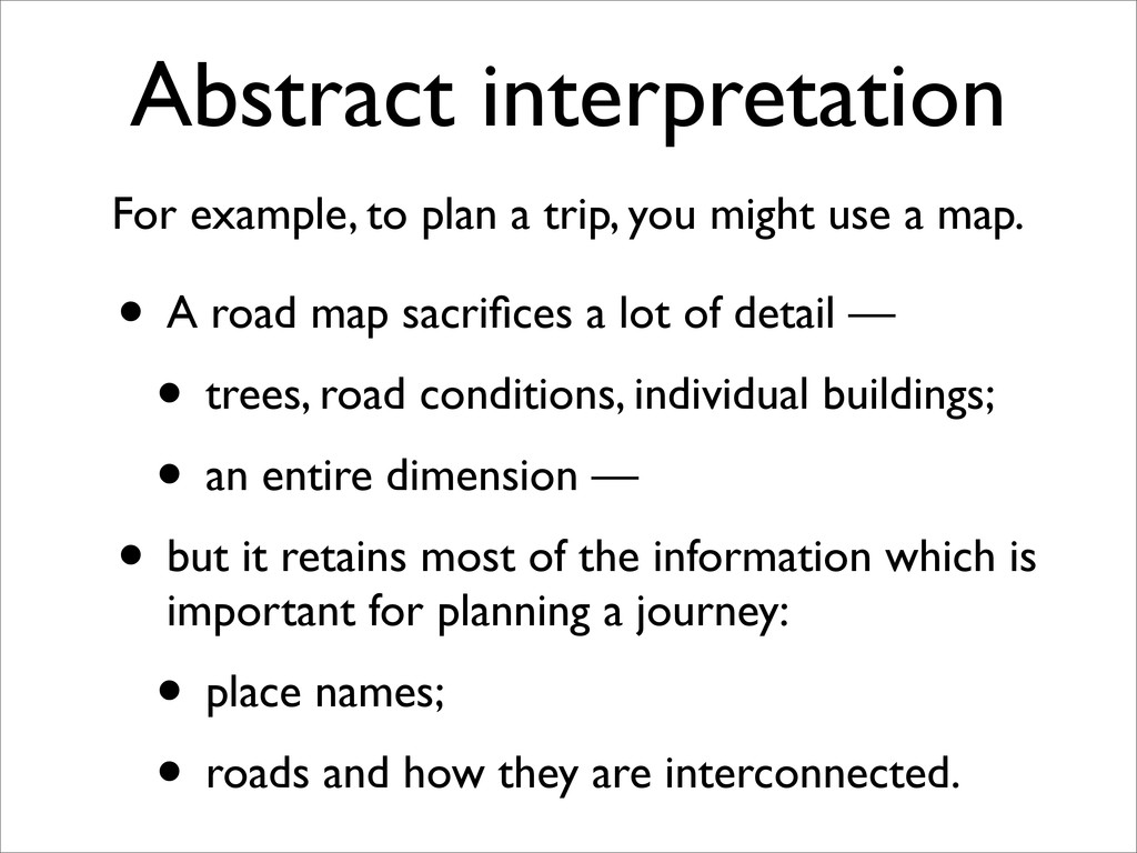 Abstract interpretation For example, to plan a ...