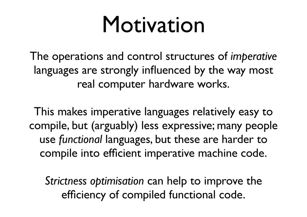Motivation The operations and control structure...