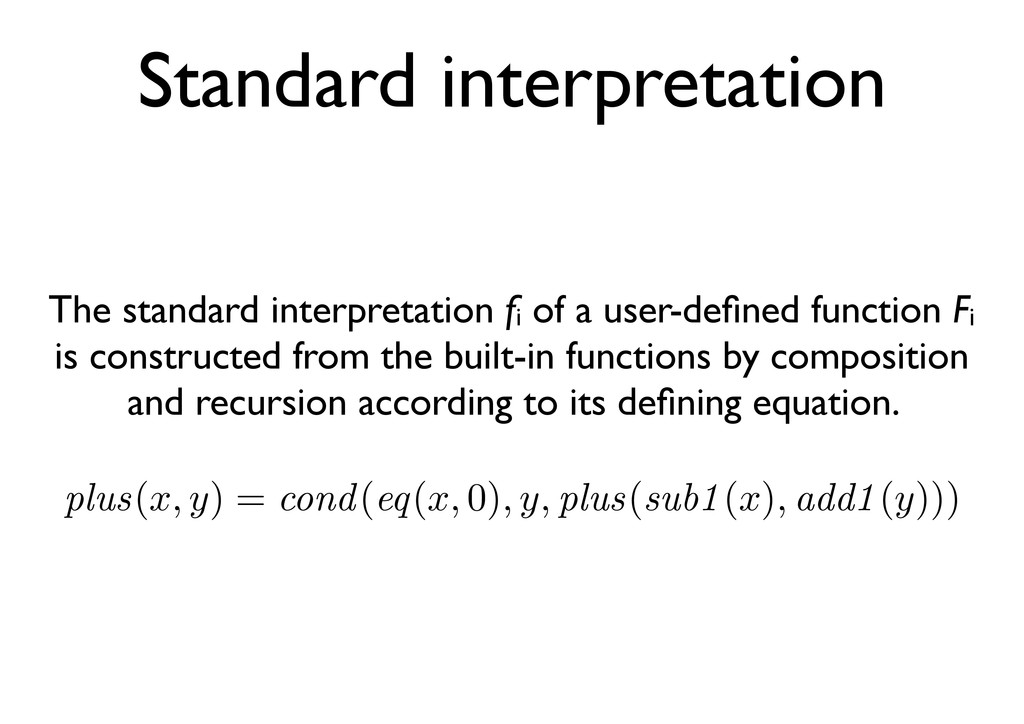 Standard interpretation The standard interpreta...