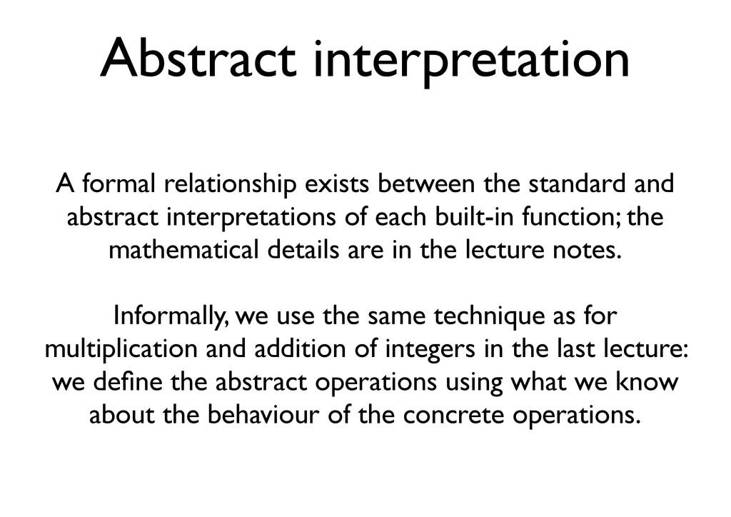 Abstract interpretation A formal relationship e...
