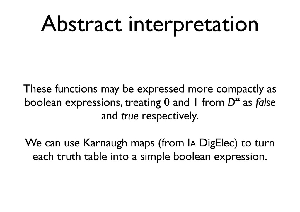 Abstract interpretation These functions may be ...