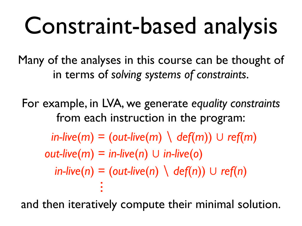 Constraint-based analysis Many of the analyses ...