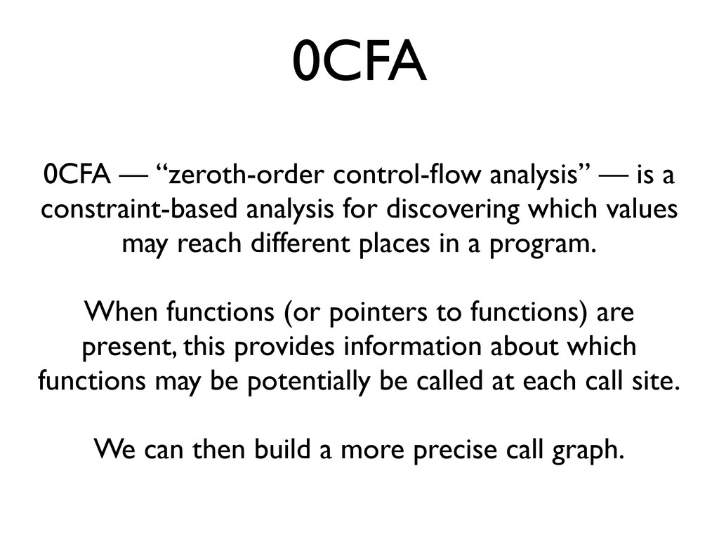 "0CFA 0CFA — ""zeroth-order control-flow analysis""..."