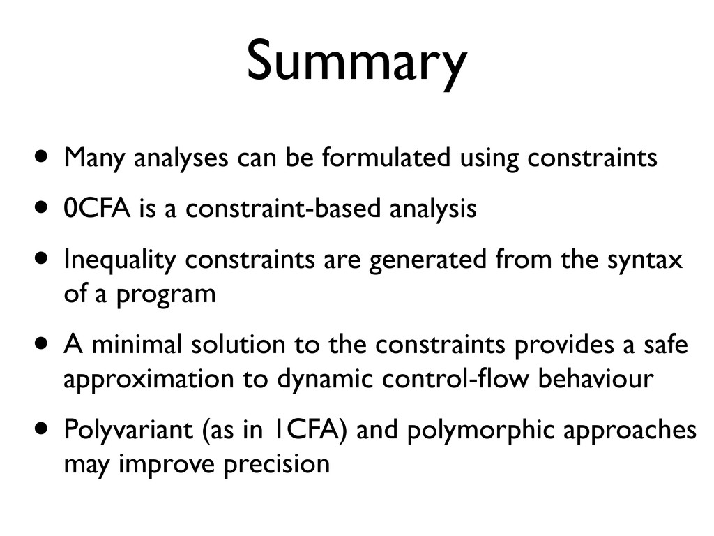 Summary • Many analyses can be formulated using...